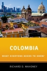 Colombia: What Everyone Needs to Know Cover Image
