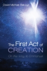 The First Act of Creation Cover Image