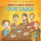 There's Always Room At Our Table Cover Image