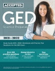 GED Science Preparation Study Guide 2021-2022: Workbook with Practice Test Questions for the GED Exam Cover Image
