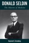 Donald Seldin: The Maestro of Medicine Cover Image