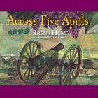 Across Five Aprils Lib/E Cover Image