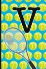 V: Tennis Monogram Initial Notebook for boys Letter V - 6