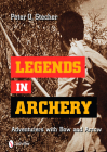 Legends in Archery: Adventurers with Bow and Arrow Cover Image