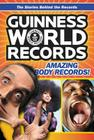 Guinness World Records: Amazing Body Records! Cover Image