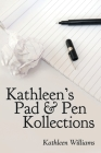 Kathleen's Pad & Pen Kollections Cover Image