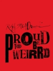Ralph Steadman: Proud Too Be Weirrd Cover Image