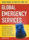 Your Guide to the 911,999, 112 Global Emergency Services Cover Image
