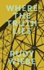 Where the Truth Lies: Selected Essays Cover Image