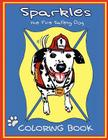 Sparkles the Fire Safety Dog Coloring Book Cover Image