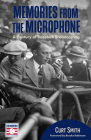 Memories from the Microphone: A Century of Baseball Broadcasting (Baseball History, Baseball Announcers) Cover Image