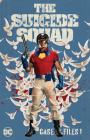 The Suicide Squad Case Files 1 Cover Image