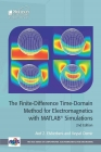 The Finite-Difference Time-Domain Method for Electromagnetics with Matlab(r) Simulations (Electromagnetic Waves) Cover Image