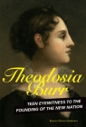 Theodosia Burr: Teen Eyewitness to the Founding of the New Nation Cover Image