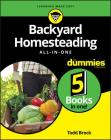 Backyard Homesteading All-in-One For Dummies Cover Image