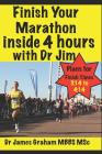 Finish Your Marathon Inside 4 Hours with Dr Jim Cover Image