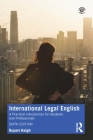 International Legal English: A Practical Introduction for Students and Professionals Cover Image