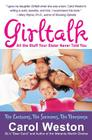 Girltalk: All the Stuff Your Sister Never Told You Cover Image