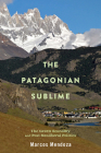 The Patagonian Sublime: The Green Economy and Post-Neoliberal Politics Cover Image