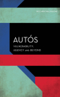 Autós: Individuation in the European Text (Experiments/On the Political) Cover Image