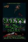 Salty 2 ( A Ghetto Soap Opera): Back 2 Back Drama Cover Image