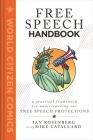 Free Speech Handbook: A Practical Framework for Understanding Our Free Speech Protections (World Citizen Comics) Cover Image