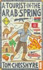 A Tourist in the Arab Spring Cover Image
