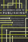 An Insider's Guide to Publishing Cover Image