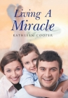 Living a Miracle Cover Image
