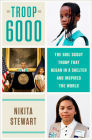 Troop 6000: The Girl Scout Troop That Began in a Shelter and Inspired the World Cover Image