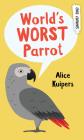 World's Worst Parrot (Orca Currents) Cover Image