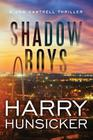 Shadow Boys (Jon Cantrell Thriller #2) Cover Image