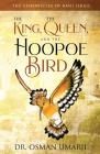 The Chronicles of Bani Israil: The King, the Queen, and the Hoopoe Bird Cover Image