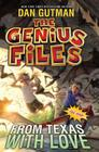 The Genius Files #4: From Texas with Love Cover Image