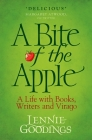 A Bite of the Apple: A Life with Books, Writers and Virago Cover Image
