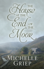The House at the End of the Moor Cover Image