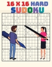 16 x 16 Sudoku for Experts Players: Hard to Extreme Large Print Sudoku Puzzle Book for Advanced Solvers, Extreme Sudoku Cover Image
