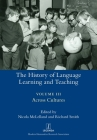 The History of Language Learning and Teaching III: Across Cultures (Legenda) Cover Image