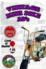 Vintage Mini Bike Ads From The 60's and 70's Cover Image