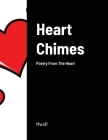 Heart Chimes: Poetry From The Heart Cover Image