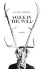 Voice in the Wild: A Memoir Cover Image