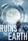 Ruins of the Earth (Ruins of the Earth Series Book 1) Cover Image