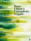 Rose Elliot's Complete Vegan Cover Image
