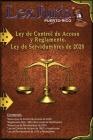 Ley de Control de Acceso y Reglamento. Ley de Servidumbres del 2020: Ley de Control de Acceso, Reglamento y Ley de Servidumbres Cover Image