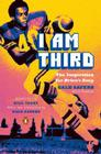 I Am Third: The Inspiration for Brian's Song: Third Edition Cover Image