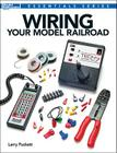 Wiring Your Model Railroad Cover Image