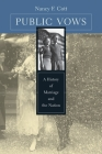Public Vows: A History of Marriage and the Nation Cover Image