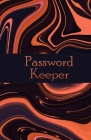 password keeper: Size 5.5x8.5 inch 120 pages 3 entries per page. Password Organizer / Password Keeper / Internet Usernames and Password Cover Image