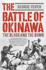 The Battle of Okinawa: The Blood And The Bomb Cover Image