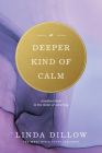 A Deeper Kind of Calm: Steadfast Faith in the Midst of Adversity Cover Image
